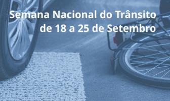 Semana Nacional do Trânsito – A importância deste movimento!