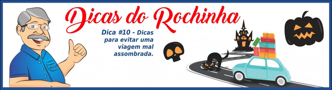 DICA DO ROCHINHA DICA#10